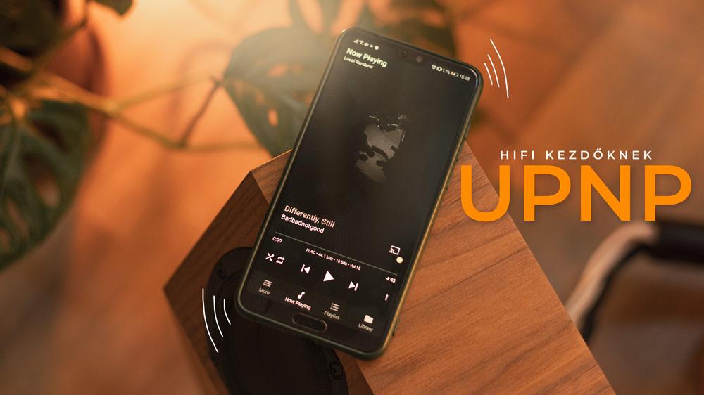 HiFi Kezdőknek UPNP Gedeon Audio